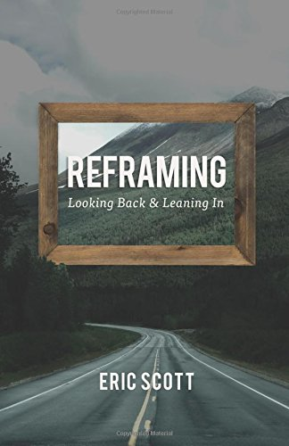 Reframing: Looking Back and Leaning In