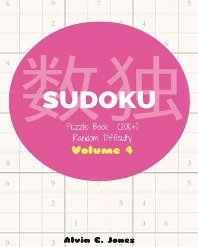 Sudoku: Sudoku Puzzle Book Random Difficulty Volume: Jones, Alvin C.