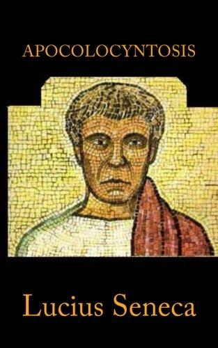 Apocolocyntosis (Paperback): Lucius Seneca