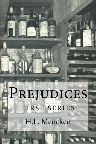 9781541321847: Prejudices: First Series
