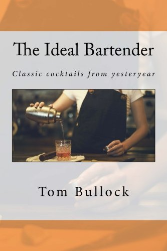 9781541329904: The Ideal Bartender
