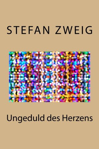 9781541336513: Ungeduld des Herzens (German Edition)