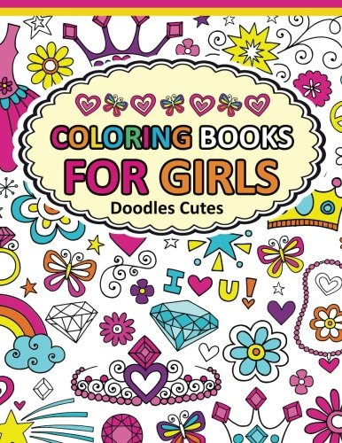 Coloring Book For Girls Doodle Cutes The Books