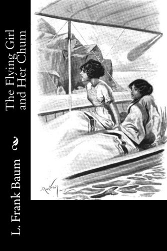9781541339774: The Flying Girl and Her Chum