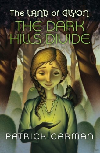 9781541363908: The Land of Elyon #1 The Dark Hills Divide: Volume 1
