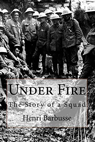 henri barbusse under fire essay The folio society publishes new edition of henri barbusse's ground-breaking 'under fire' admin february 14, 2018 comments off on the folio society publishes new edition of henri barbusse's ground-breaking 'under fire' to coincide with the wwi centenary, the folio society has published a hauntingly illustrated and beautiful new.