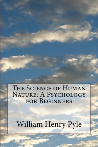 9781541375796: The Science of Human Nature: A Psychology for Beginners