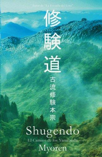Shugendo: El Camino de los Yamabushi: Myoren, Maestro
