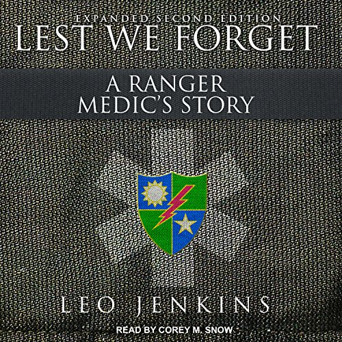 Lest We Forget: An Army Ranger Medic's: Jenkins, Leo/ Snow,