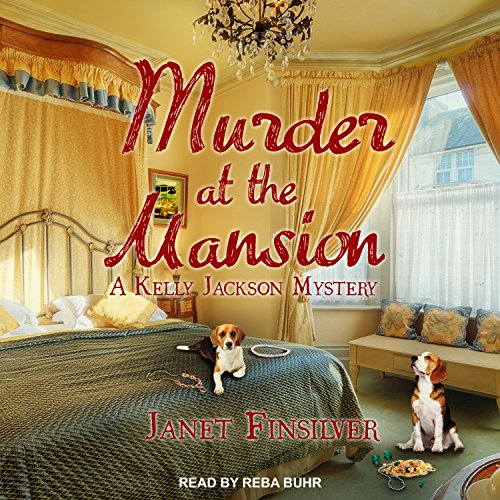 Murder at the Mansion (Kelly Jackson Mystery): Janet Finsilver