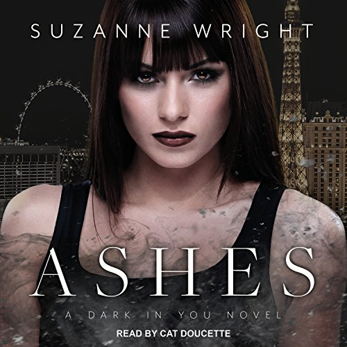 Ashes (Dark in You): Suzanne Wright