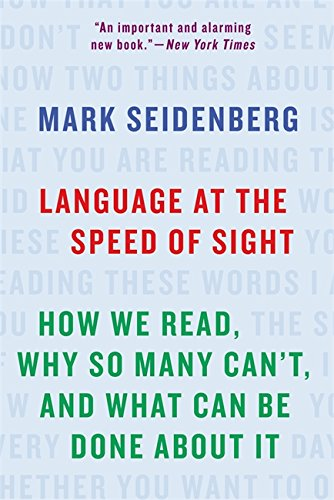 9781541617155: Language at the Speed of Sight: How We Read, Why So Many Can't, and What Can Be Done About It
