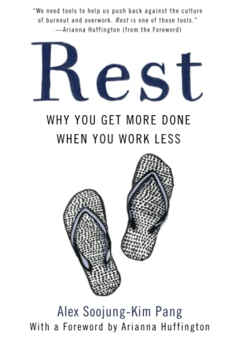9781541617162: Rest: Why You Get More Done When You Work Less