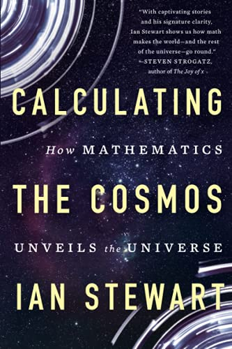 9781541617254: Calculating the Cosmos: How Mathematics Unveils the Universe