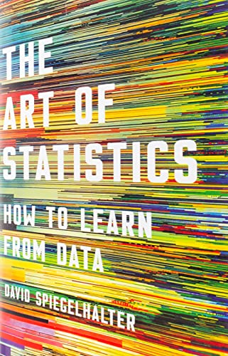 9781541618510: The Art of Statistics: How to Learn from Data
