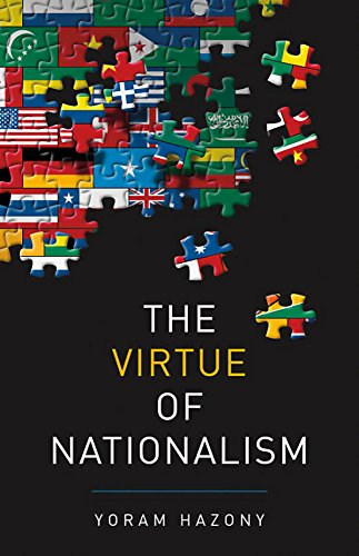 9781541645370: The Virtue of Nationalism