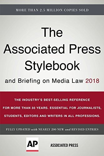 The Associated Press Stylebook 2018: and Briefing on Media Law: Associated Press