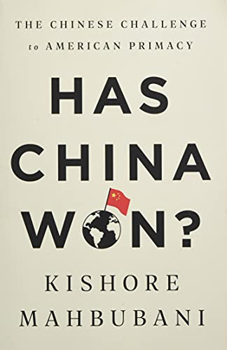 9781541758674: Has China Won?: The Chinese Challenge to American Primacy