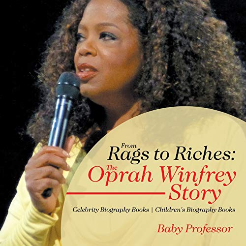 From Rags to Riches: The Oprah Winfrey: Professor, Baby