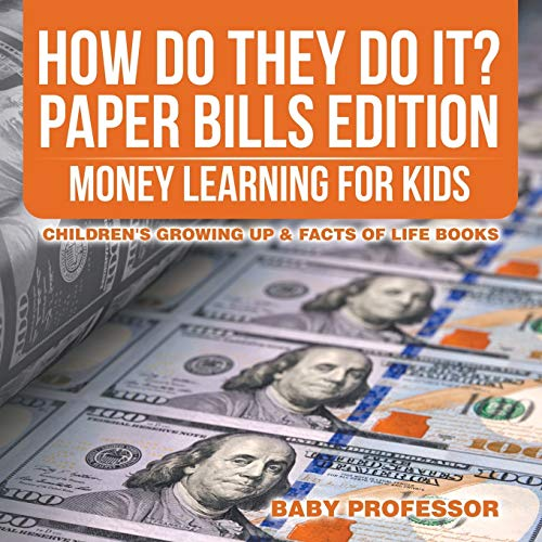 How Do They Do It? Paper Bills Edition - Money Learning for Kids | Children's Growing Up &...