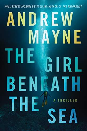 9781542009577: The Girl Beneath the Sea (Underwater Investigation Unit)
