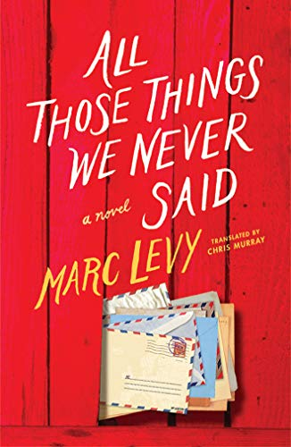 9781542045926: All Those Things We Never Said (US Edition)