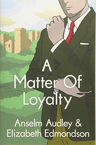 9781542046589: A Matter of Loyalty: 3 (A Very English Mystery)