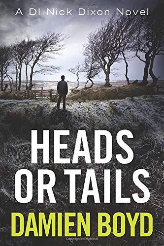 9781542046619: Heads or Tails: 7 (DI Nick Dixon Crime)
