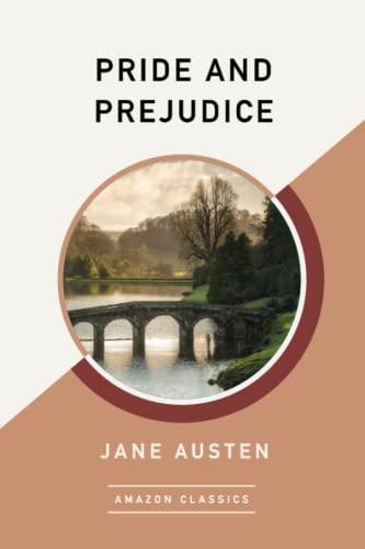9781542047487: Pride and Prejudice (AmazonClassics Edition)