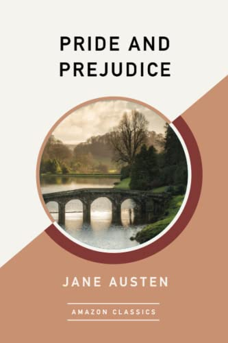 9781542047487: Pride and Prejudice (AmazonClassics Edition)