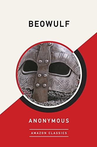 9781542047517: Beowulf (AmazonClassics Edition)