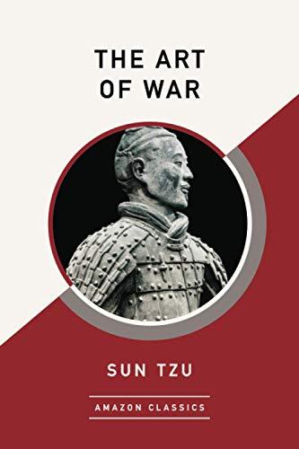 9781542047524: The Art of War (AmazonClassics Edition)