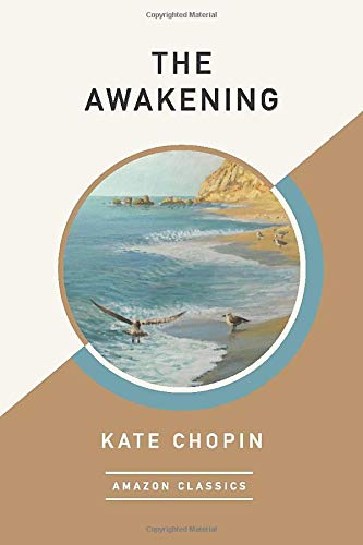9781542047630: The Awakening (AmazonClassics Edition)
