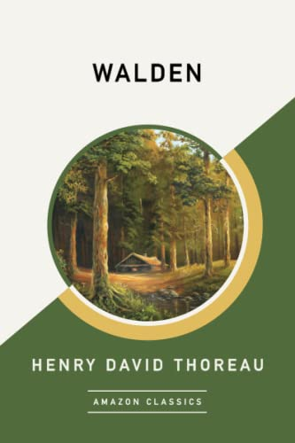 9781542047647: Walden (AmazonClassics Edition)