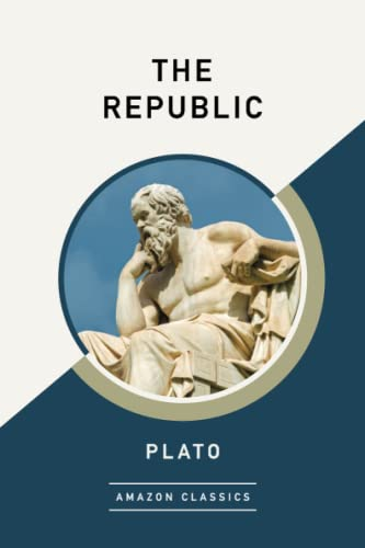 9781542048668: The Republic (AmazonClassics Edition)