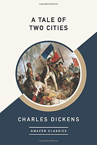 9781542049207: A Tale of Two Cities (AmazonClassics Edition)