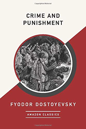 9781542049306: Crime and Punishment (AmazonClassics Edition)