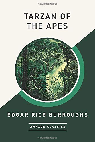 9781542049504: Tarzan of the Apes (AmazonClassics Edition)