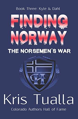 Finding Norway: The Norsemen's War (Hansen Series): Tualla, Kris