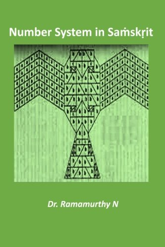 Number System in Samskrit: N, Dr Ramamurthy