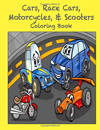 Cars, Race Cars, Motorcycles, & Scooters Coloring Book: Sandy Mahony