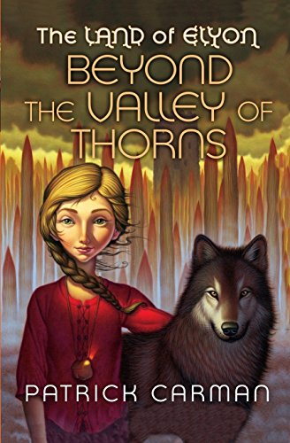 9781542325608: The Land of Elyon #2: Beyond the Valley of Thorns (Volume 2)
