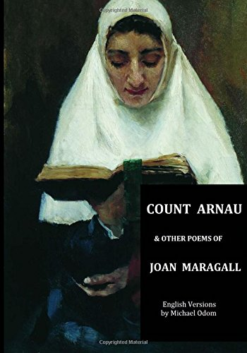 Count Arnau: And Other Poems of Joan: Maragall, Joan