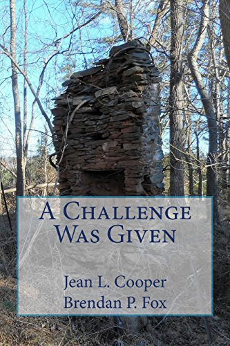 A Challenge Was Given: The Duels of: Cooper, Jean L.