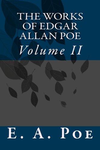 9781542352673: The Works of Edgar Allan Poe: Volume II (Volume 2)