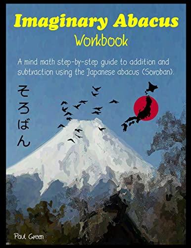 Imaginary Abacus - Workbook: A Mind Math: Green, Mr Paul