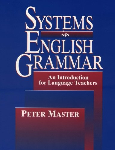 9781542367868: Systems in English Grammar: An Introduction for Language Teachers