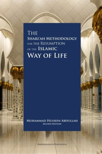 The Shariah Methodology for the Resumption of: Abdullah, Muhammad Hussein
