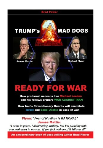 Trump's Mad Dogs Ready for War: Brad Power