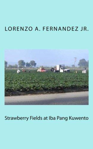 Strawberry Fields at Iba Pang Kuwento (Paperback): Lorenzo a Fernandez